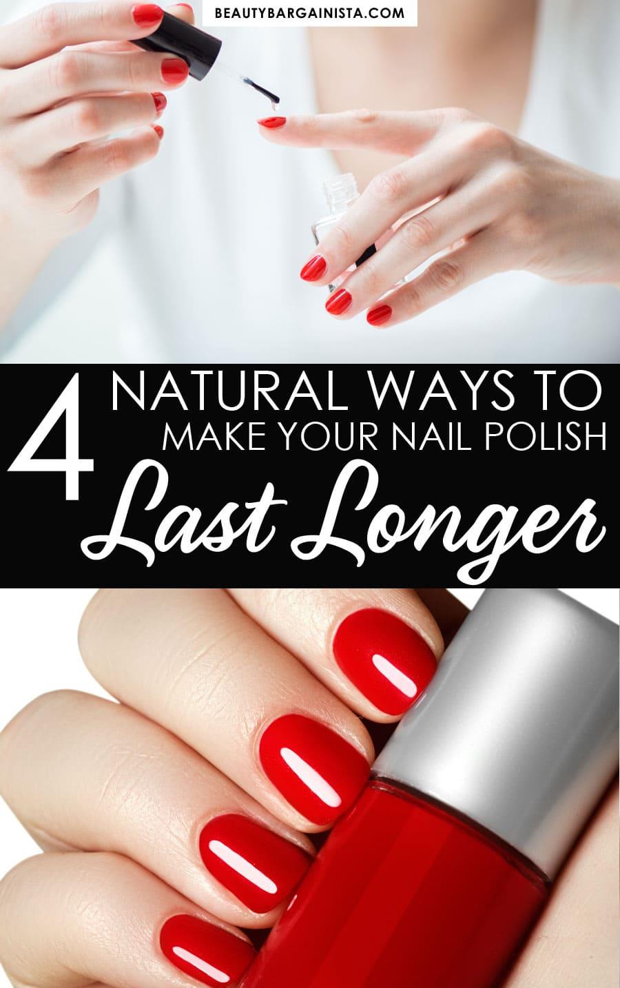 4 Natural Ways to Make Nail Polish Last Longer