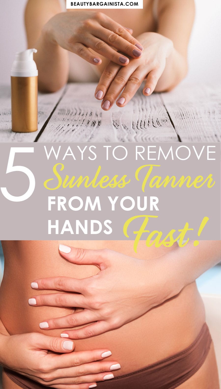 How to Remove Sunless Tanner from your hands in 30 minutes